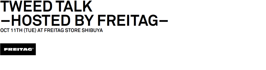 Tweed Talk Hosted by FREITAG