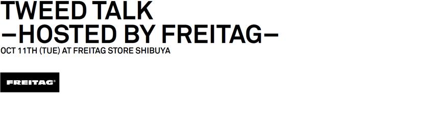 Tweed Talk Hosted by FREITAG